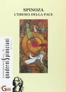 Spinoza. L'eresia della pace-Spinoza e Celan. Lingua, memoria, identit?