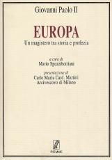 Europa. Un magistero tra storia e profezia