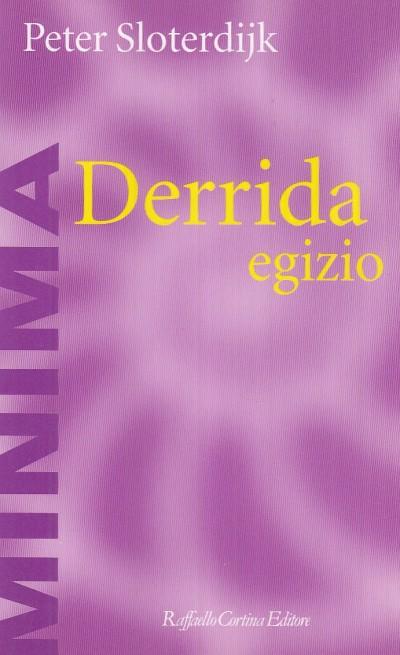 Derrida egizio. il problema della piramide ebraica - Sloterdijk Peter
