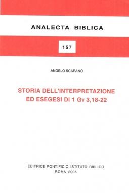 Storia dell'interpretazione ed esegesi di 1Gv 3,18-22