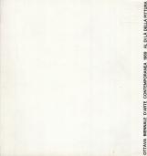Al di la' della pittura. Esperienze al di la' della pittura, Cinema indipendente, Internazionale del multiplo, Nuove esperienze sonore. Palazzo Scolastico Gabrielli, San Benedetto Del Tronto, Italy - 1969 VIII Biennale D'Arte Contemporanea