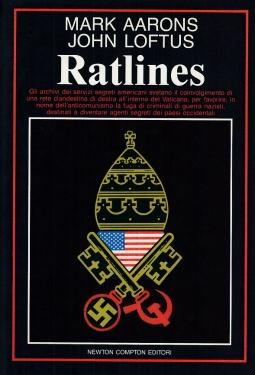 Ratlines. Gli archivi dei servizi segreti americani svelano il coinvolgimento di una rete clandestina di Destra all'interno del Vaticano
