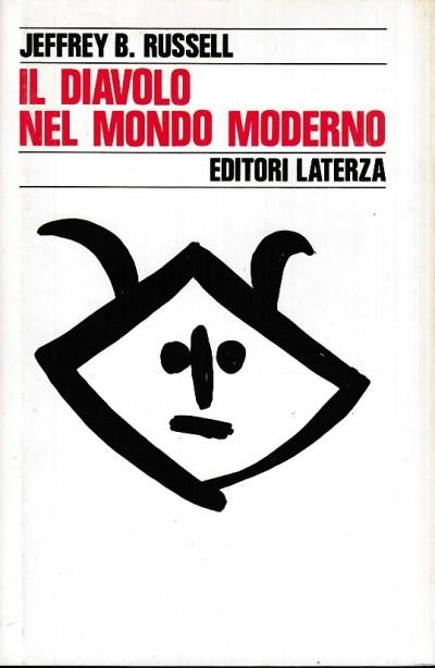 Il diavolo nel mondo moderno - Russell B. Jeffrey