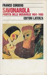 Savonarola profeta delle meraviglie 1494-1495