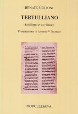 Tertulliano. Teologo e scrittore