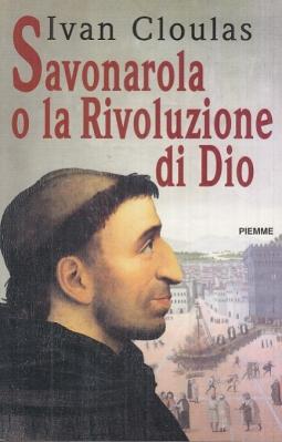Savonarola o la rivoluzione di Dio