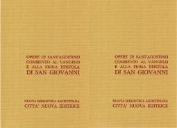 Opera Omnia di Sant'Agostino XXIV/1 XXIV/2 Commento al Vangelo di San Giovanni I 1-50 - Commento al Vangelo di San Giovanni II 51-124