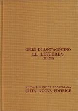 Opera Omnia di Sant'Agostino XXIII Le Lettere III 185-270