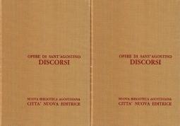 Opera Omnia di Sant'Agostino XXXI/1 XXXI/2 Discorsi 3 / 1-2 (117- 150 / 151 - 183) Sul Nuovo Testamento