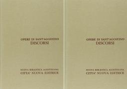 Opera Omnia di Sant'Agostino XXXII/1 XXXII/2 Discorsi IV/1 184-229/v Su i Tempi Liturgici - Discorsi IV/2 230-272/b Su i Tempi Liturgici