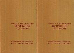 Opera Omnia di Sant'Agostino XXVIII/1 XXVIII/2 Esposizione sui Salmi IV/1 - Esposizione sui Salmi IV/2