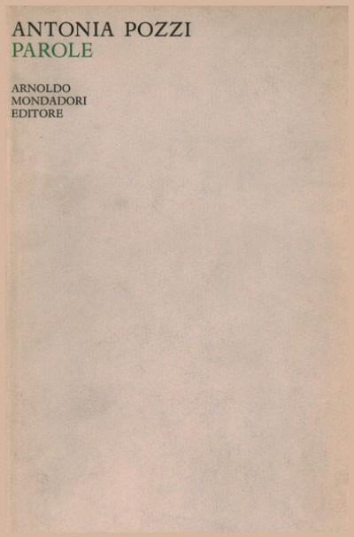 Parole. diario di poesia - Pozzi Antonia