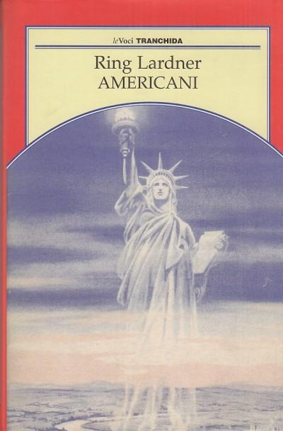 Americani - Lardner Ring