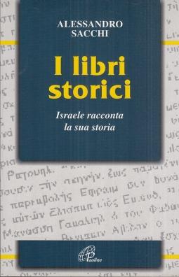 I Libri storici. Israele racconta la sua storia