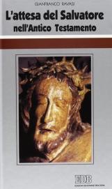 L'attesa del Salvatore nell'Antico Testamento