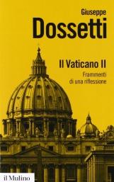 Il Vaticano II. Frammenti di una riflessione