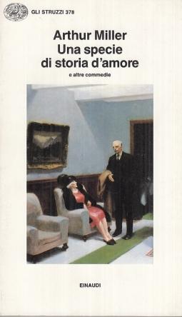 Una specie di storia d'amore e altre commedie