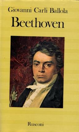 Beethoven La vita e la musica