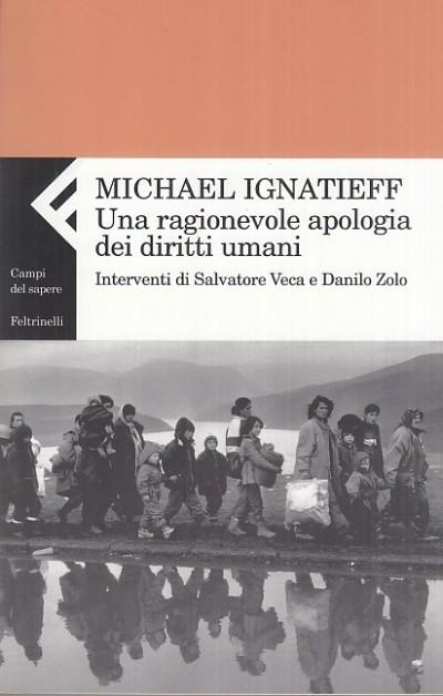 Una ragionevole apologia dei diritti umani - Ignatieff Michael
