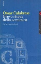 Breve storia della semiotica. Dai presocratici a Hegel
