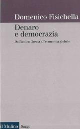 Denato e democrazia. Dall'antica Grecia all'economia globale