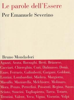 Le parole dell'Essere. Per Emanuele Severino