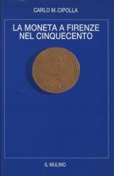 La moneta a Firenze nel cinquecento