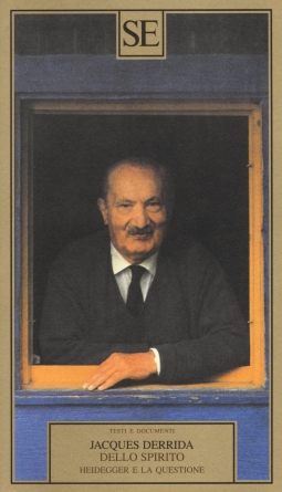 Dello spirito. Heidegger e la questione