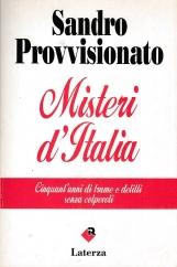 Misteri d'Italia. Cinquant'anni di trame e delitti senza colpevoli