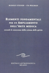 Elementi fondamentali per un ampliamento dell'arte medica secondo le conoscenze della scienza dello spirito