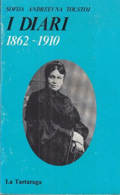I diari 1862-1910 - Tolstoj Andreevna Sofia