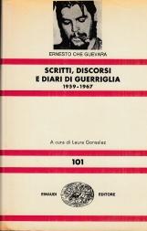 Scritti, discorsi e diari di guerriglia 1959 - 1967