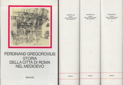 Storia della città di roma nel medioevo - Gregorovius Ferdinand