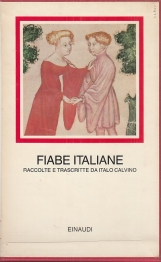 Fiabe italiane raccolte e trascritte da Italo Calvino
