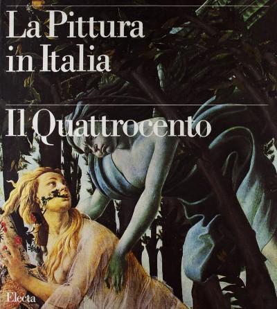 La pittura in italia il quattrocento. ediz. illustrata - Zeri Federico