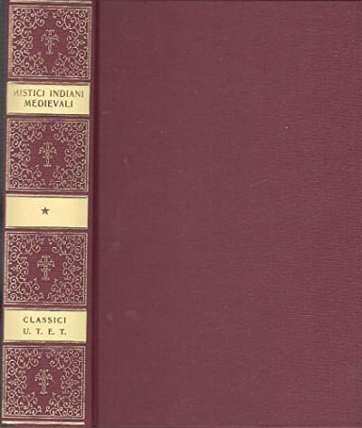 Mistici indiani medievali - Laxman Prasad Mishra