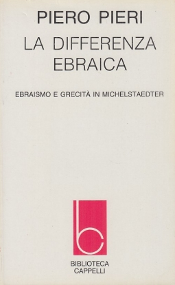 La differenza ebraica. Ebraismo e grecit? in Michelstaedter