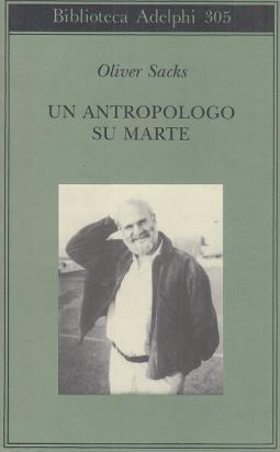 Un antropologo su Marte. Sette racconti paradossali