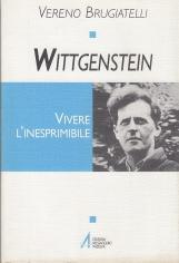 Wittgenstein. Vivere L'inesprimibile