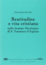 Beatitudine e vita cristiana nella Summa theologiae di s. Tommaso d'Aquino