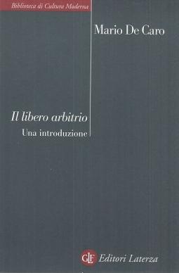Il libero arbitrio. Una introduzione