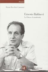 Ernesto Balducci. La Chiesa e la modernit?