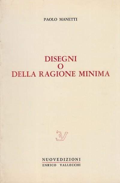 Disegni o della ragione minima - Manetti Paolo