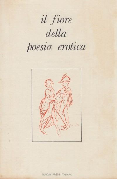 Il fiore della poesia erotica