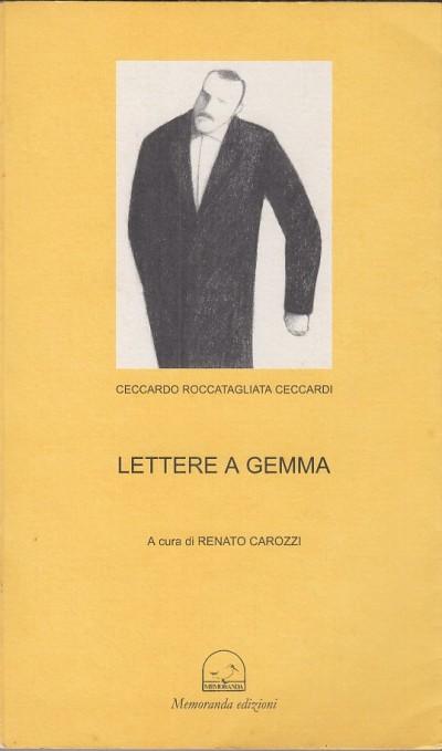 Lettere a gemma aprile-settembre 1897 - Ceccardi Roccatagliata Ceccardo