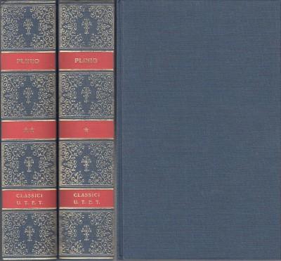Opere volume primo, volume secondo - Plinio Cecilio Secondo