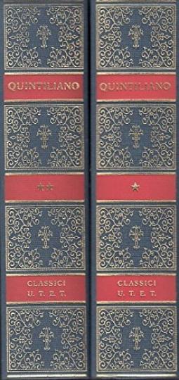 L'istituzione oratoria Volume Primo Volume Secondo