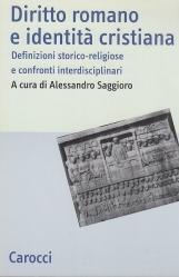 Diritto romano e identit? cristiana. Definizioni storico-religiose e confronti interdisciplinari