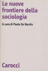 Le nuove frontiere della sociologia
