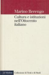 Cultura e istituzioni nell'Ottocento italiano